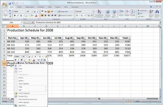 Aplicar alterações de formatação comuns com o mini barra de ferramentas do Excel 2007.